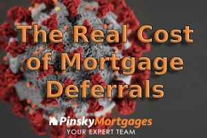 The Real Cost Of Mortgage Deferrals